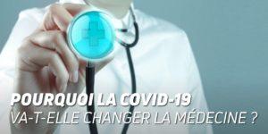 Covid-19 et médecine