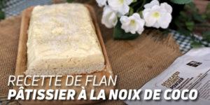 Flan Pâtissier Noix de coco