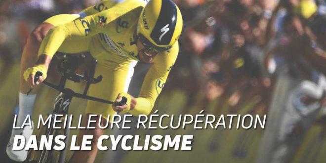 Comment améliorer la Récupération Musculaire dans le Cyclisme ?