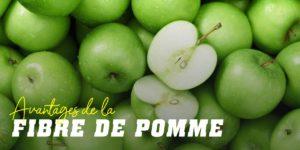 Avantages de la fibre de pomme
