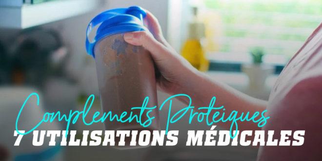 7 Utilisations médicales des compléments protéiques