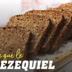 Les avantages du pain d'Ézéchiel