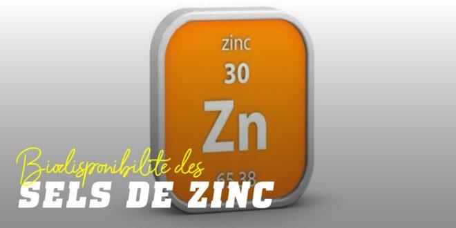 Les sels de zinc en fonction de leur biodisponibilité