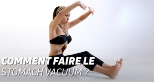 Comment faire le stomach vacuum?