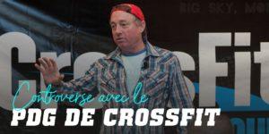 Controverse avec le PDG de Crossfit
