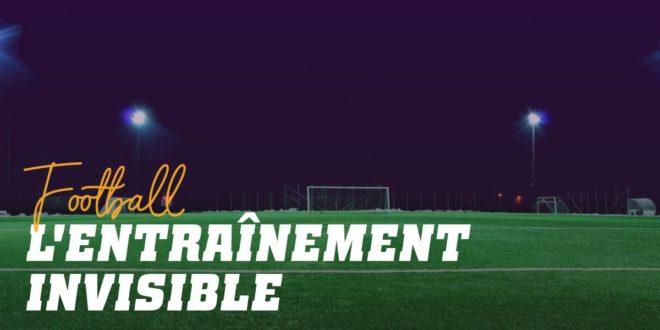 L'Entraînement Invisible au Football: Des Habitudes pour Améliorer le Rendement