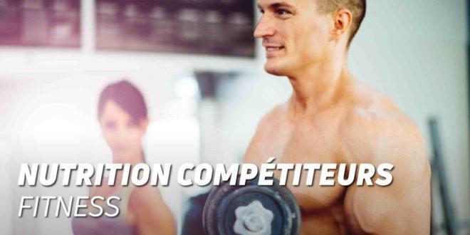 Guide Nutritionnel pour les Compétiteurs de Fitness