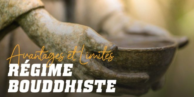 Le Régime Bouddhiste: Ses Avantages et ses Limitations