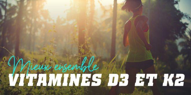 Vitamines D3 et K2: Mieux Ensemble que Séparément