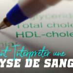 Comment interpreter une analyse de sang?
