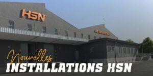 Nouvelles instalations HSN