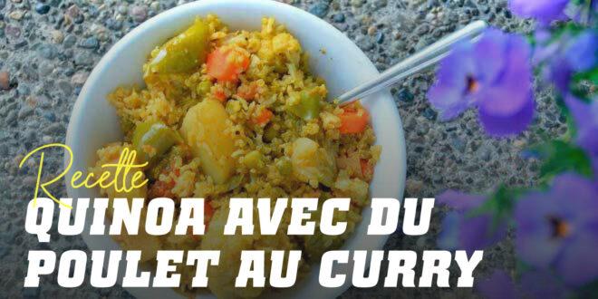 Quinoa au Poulet au Curry