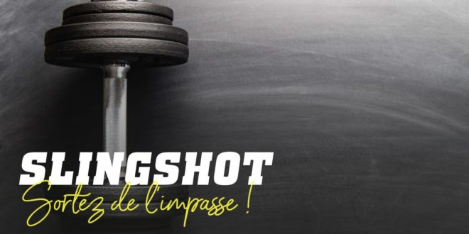 Le Slingshot: Surmontez le Point de Stagnation