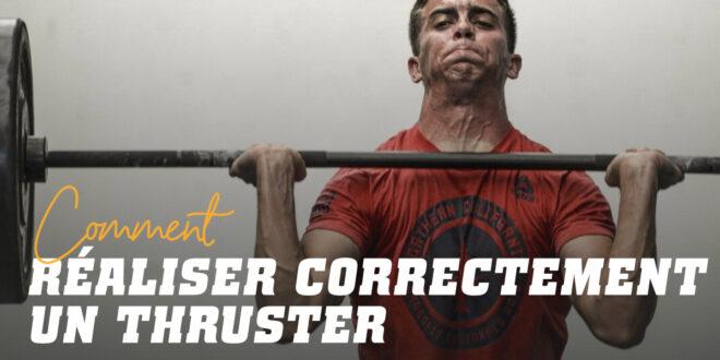 Comment Faire Correctement un Thruster?