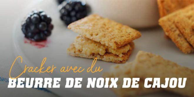 Cracker avec du Beurre de Noix de Cajou