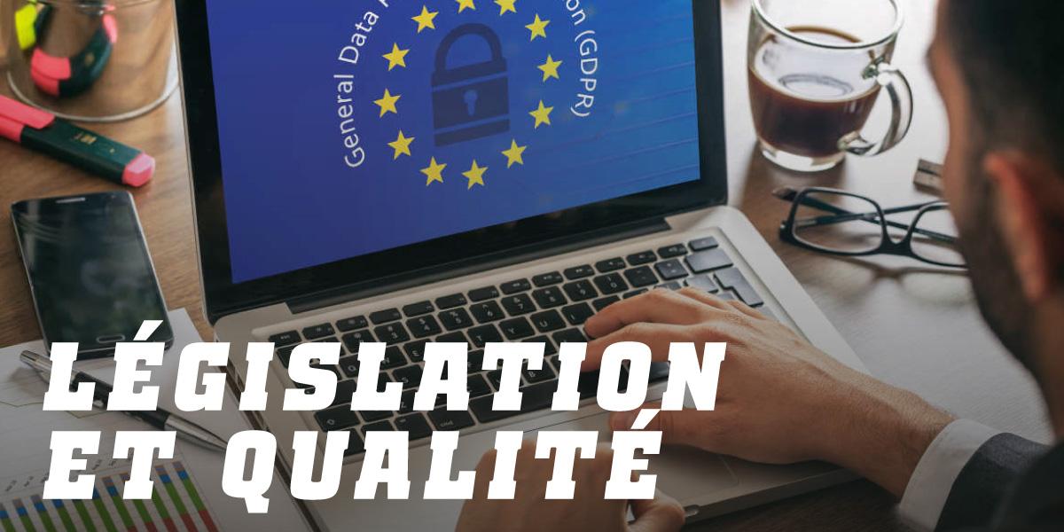 Législation et qualité