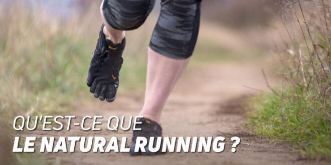 Qu'est-ce que le Natural Running ?
