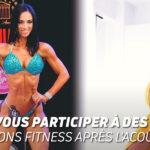 Pouvez-vousb participer à des compétitions fitness après l'acouchement ?