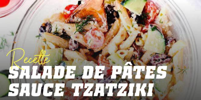 Salade de Pâtes à la Sauce Tzatziki