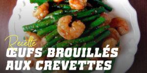 Recette oeufs brouilles aux crevettes