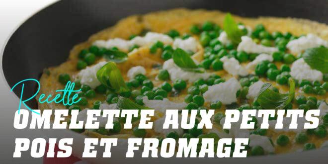 Omelette aux Petits Pois et au Fromage