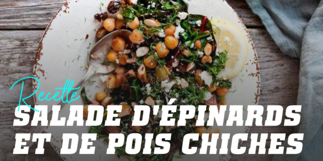 Salade Complète d'Épinards et Pois Chiches