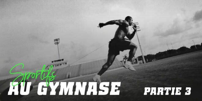 Guide HSN: Sportifs au Gymnase. Partie 3