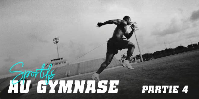 Guide HSN: Sportifs au Gymnase. Partie 4