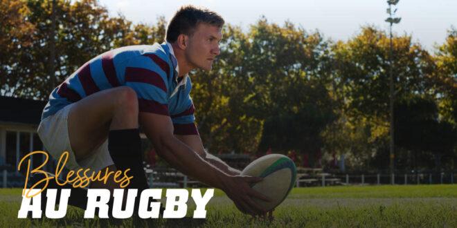 Blessures au Rugby: Quelles sont les plus courantes ?