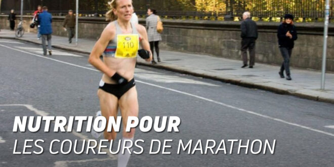 Nutrition chez les Coureurs de Marathon