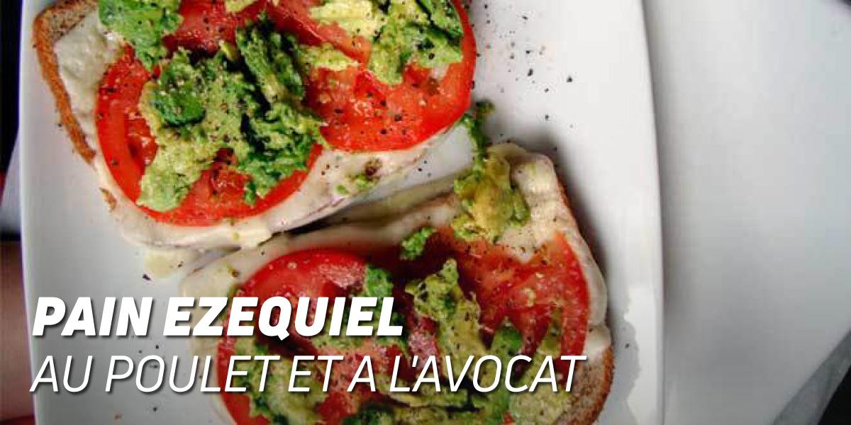 Sandwich au Pain Ezequiel avec Poulet et Avocat