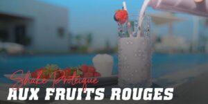 Shake protéique aux fruits rouges