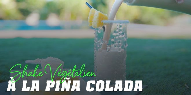 Smoothie Protéiné Végétalien Pina Colada
