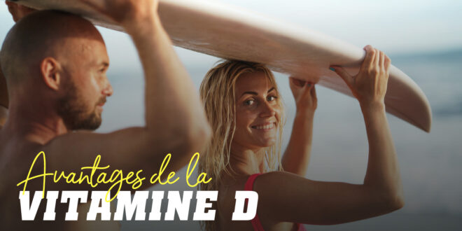 9 Avantages de la Vitamine D