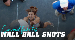 Comment faire les Wall Ball Shots