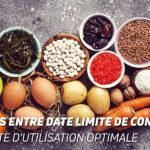 Differences entre date limite de consommation et date limite d'utilisation optimale