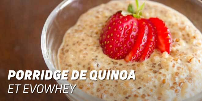 Porridge Protéiné de Quinoa et Evowhey