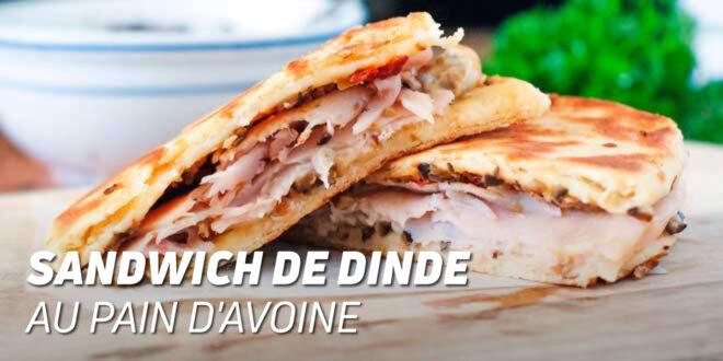 Sandwich à la Dinde avec Pain d'Avoine