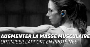Augmenter la masse musculaire optimisser l'apport en protéines