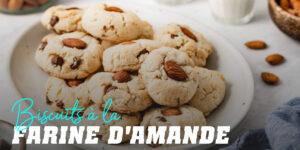 Biscuit à la farine d'amande