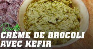Crème de brocoli et kefir