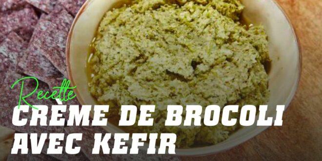 Crème froide au brocoli et au Kéfir