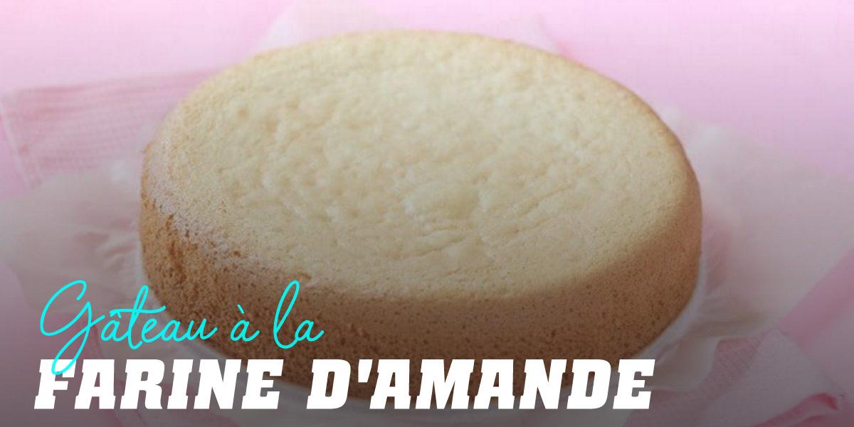 Gâteau à la Farine d'Amande