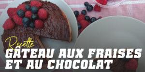 Gâteau aux fraises et au chocolat
