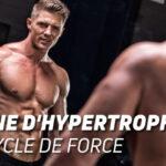 Routine d'hypertrophie: mesocycle de force