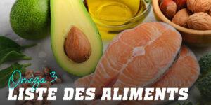 Connaissez-vous les Aliments les plus Riches en Oméga 3 ?