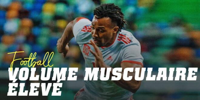 Le Volume Musculaire affecte-t-il les Performances des Footballeurs ?