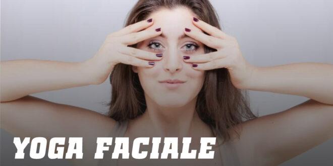 Yoga Faciale : Entraînez les muscles du visage