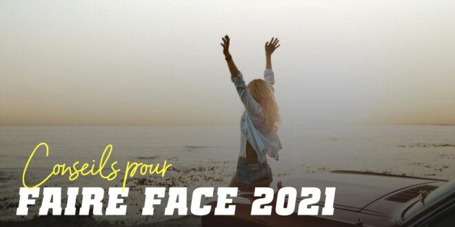 10 Conseils pour Affronter 2021