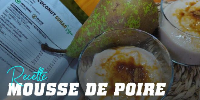 Mousse de Poire au Sucre de Coco